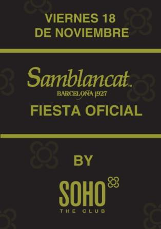Samblancat fiesta oficial en el Soho The Club de Barcelona